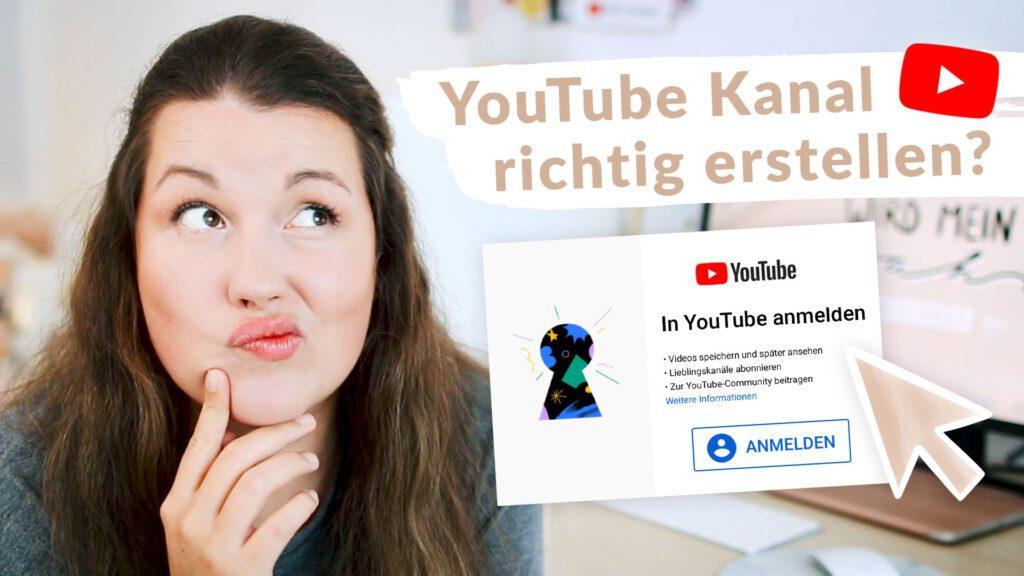YouTube Kanal erstellen 2020 und 2021