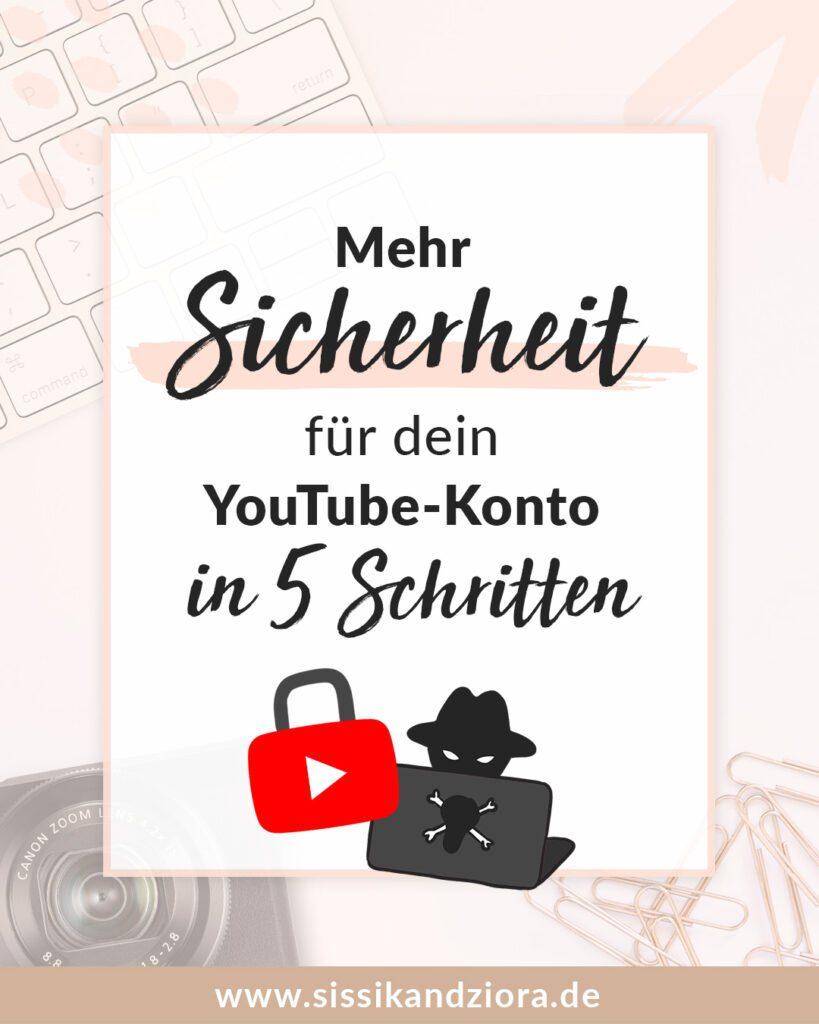 Schütze deinen YouTube-Kanal und sorge für die Sicherheit deines Google-Kontos