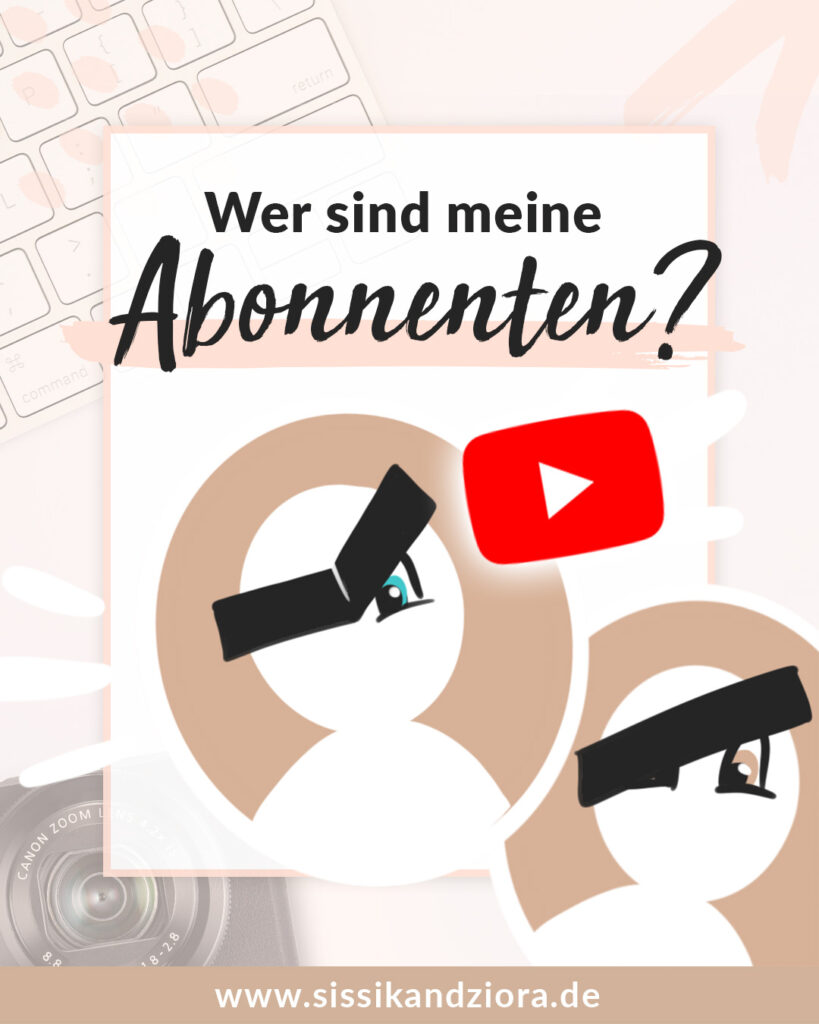 Wer sind meine Abonnenten? Wer hat meinen YouTube Kanal abonniert?