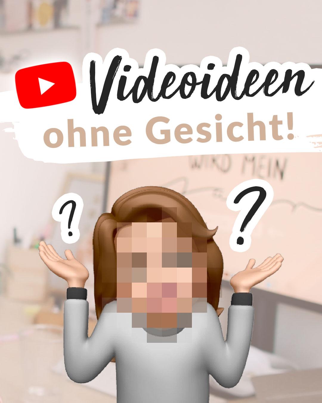 youtube ohne gesicht zeigen
