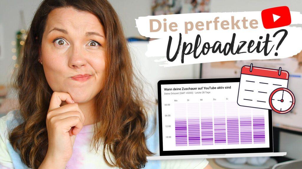 Die beste YouTube Uploadzeit
