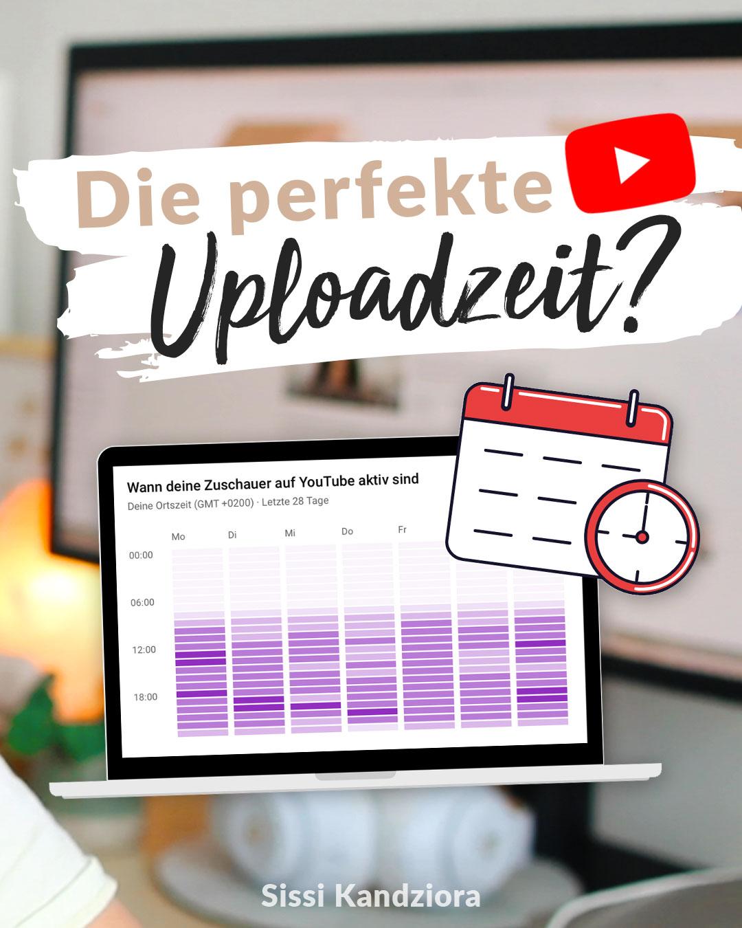 Beste Uploadzeit: Wann YouTube Videos hochladen?