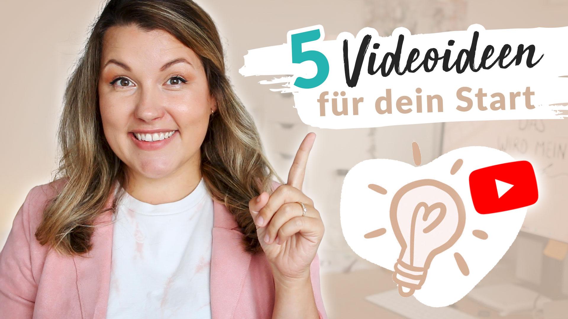 geniale Videoideen für dein erstes YouTube Video